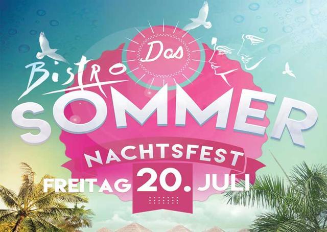 Bistro Weinfelden, Sommernachtsfest 20. Juli 2018